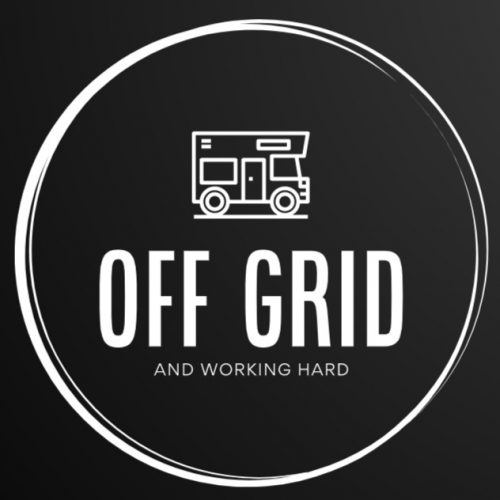 Off Grid and Working Hard